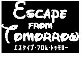 エスケイプ・フロム・トゥモロー上映劇場
